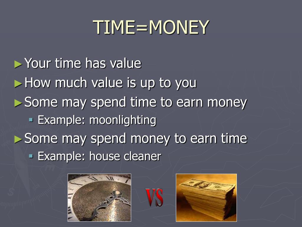 TIME=MONEY