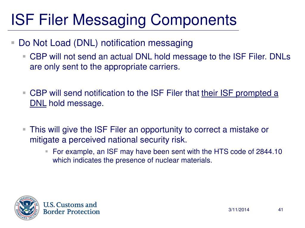 Do Not Load (DNL) notification messaging