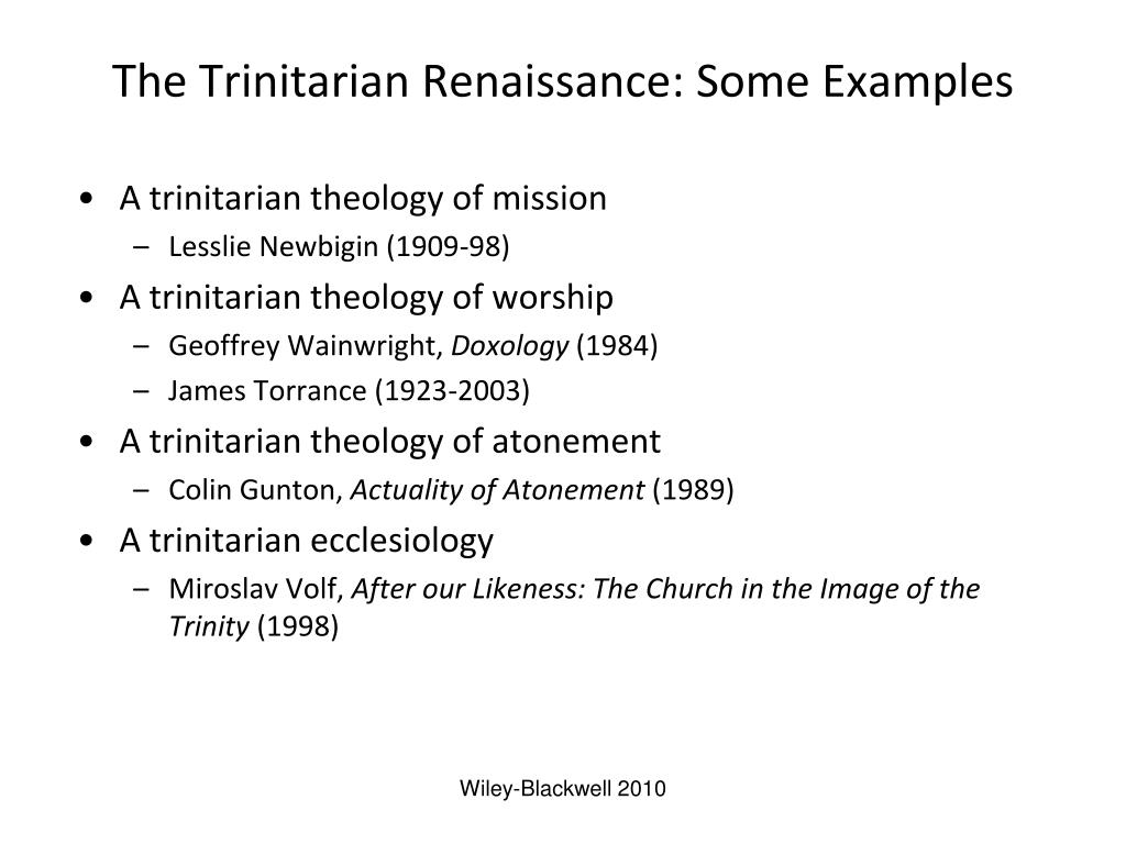 The Trinitarian Renaissance: Some Examples