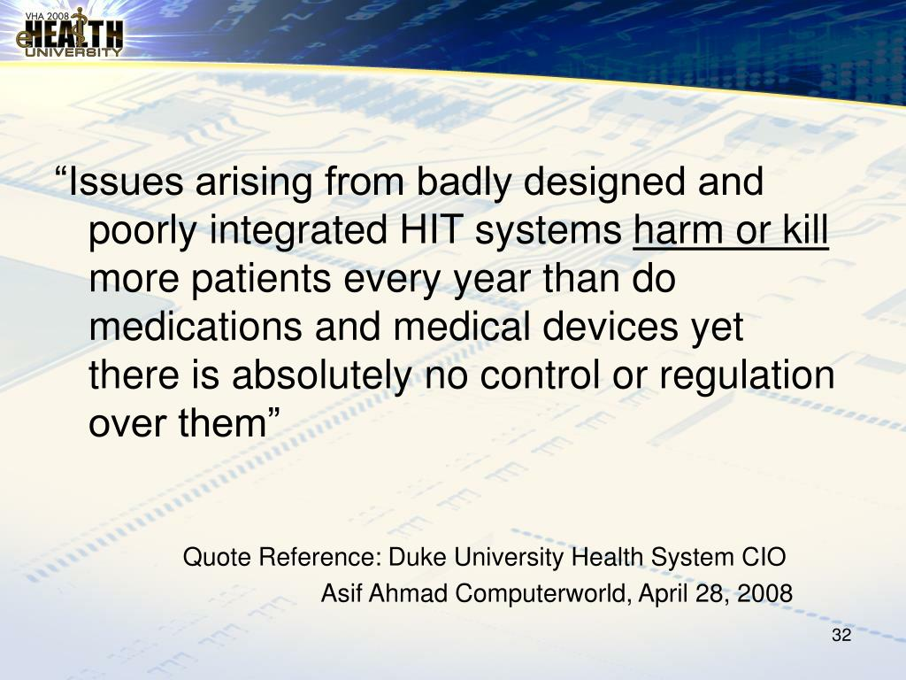 """Issues arising from badly designed and poorly integrated HIT systems"