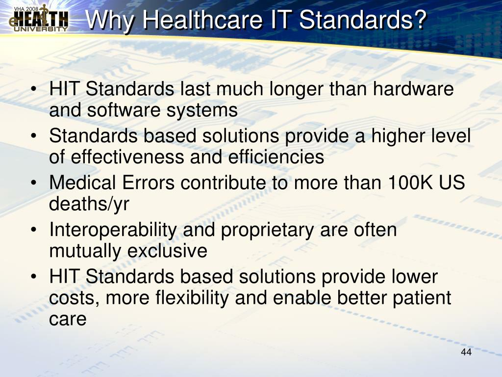 Why Healthcare IT Standards?