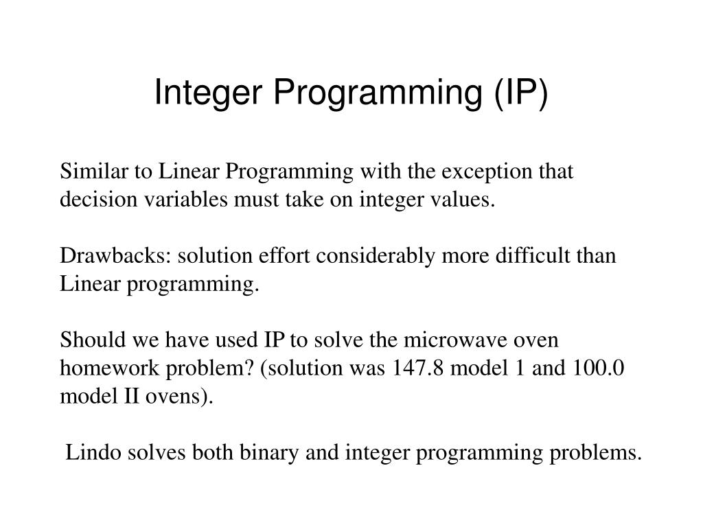 Integer Programming (IP)