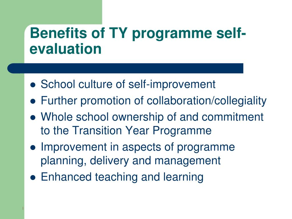 Benefits of TY programme self-evaluation