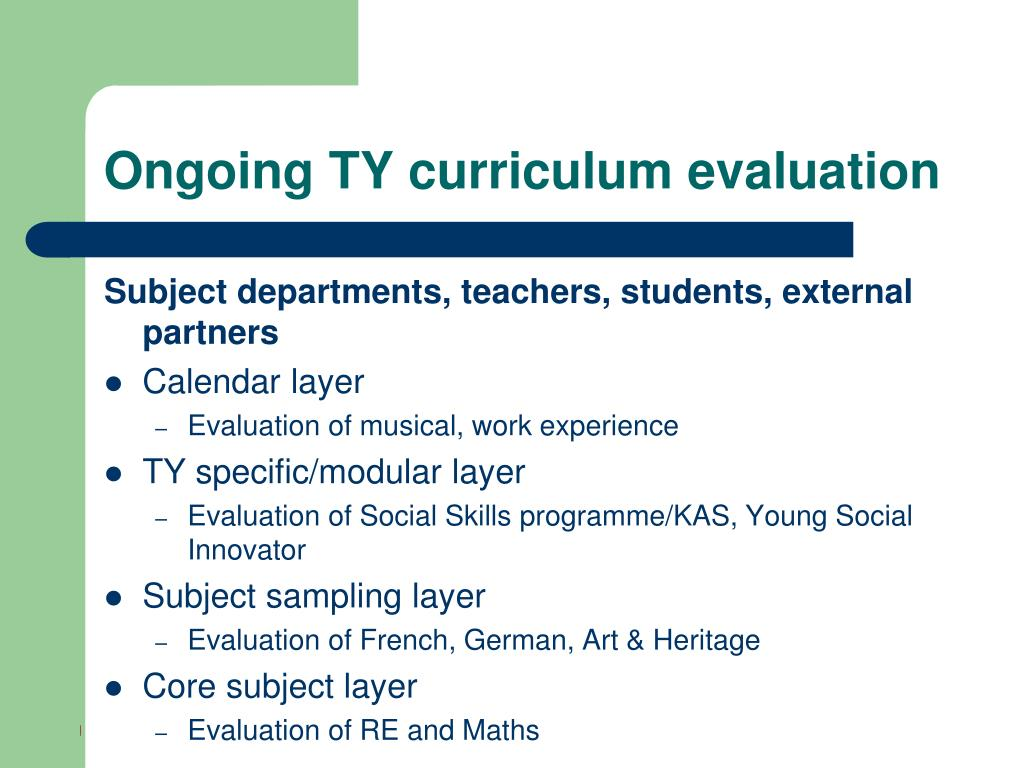 Ongoing TY curriculum evaluation