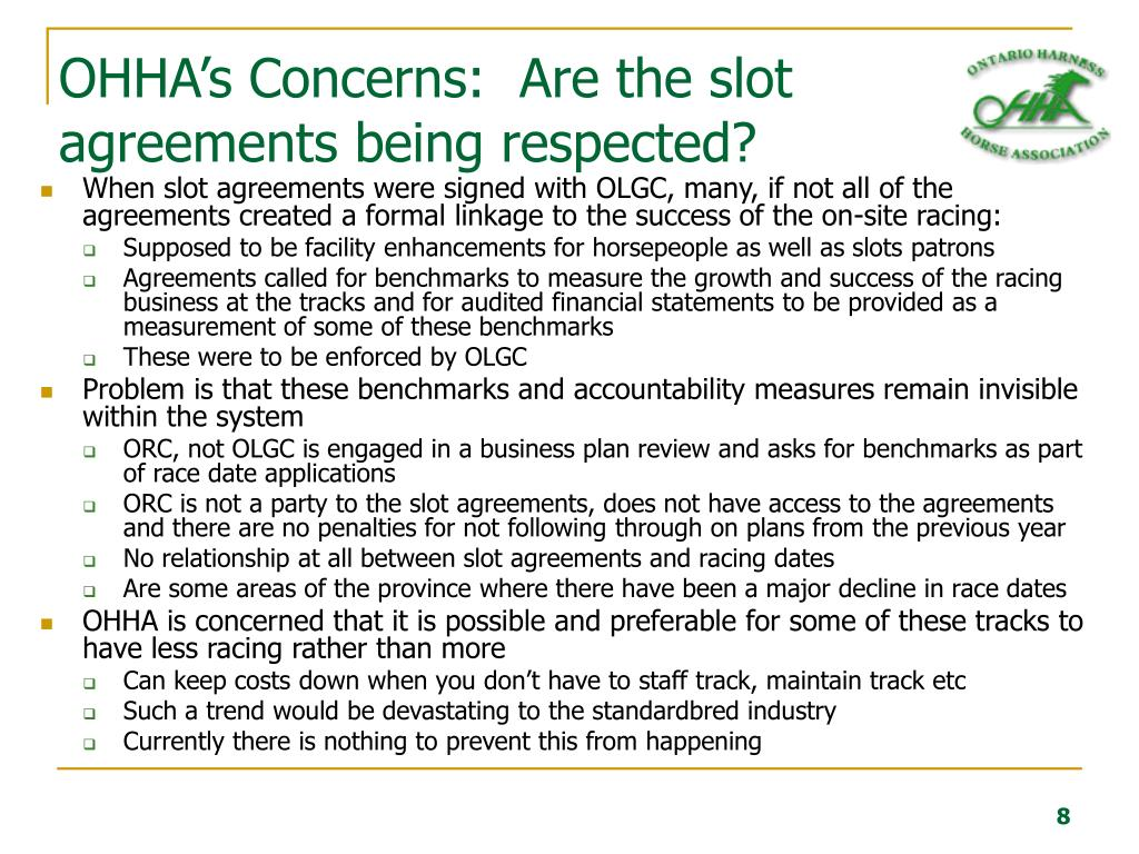 OHHA's Concerns:  Are the slot agreements being respected?