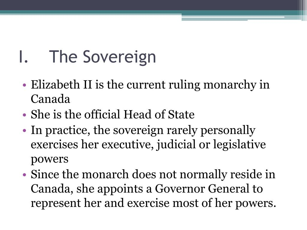 I.	The Sovereign