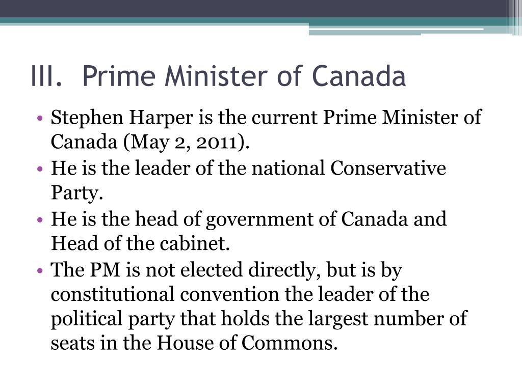 III.	Prime Minister of Canada