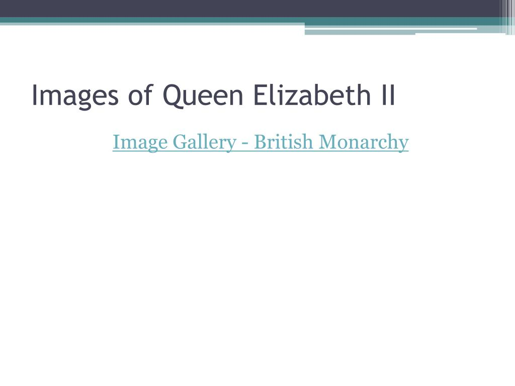 Images of Queen Elizabeth II