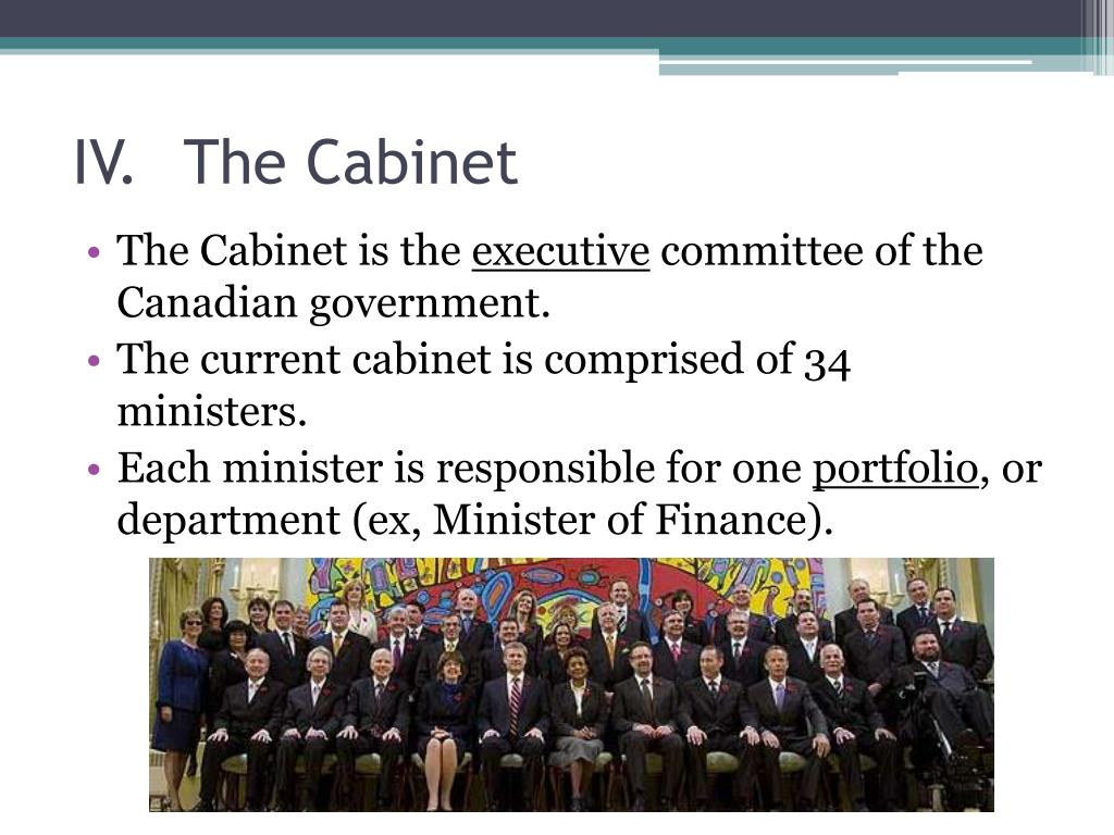 IV.	The Cabinet