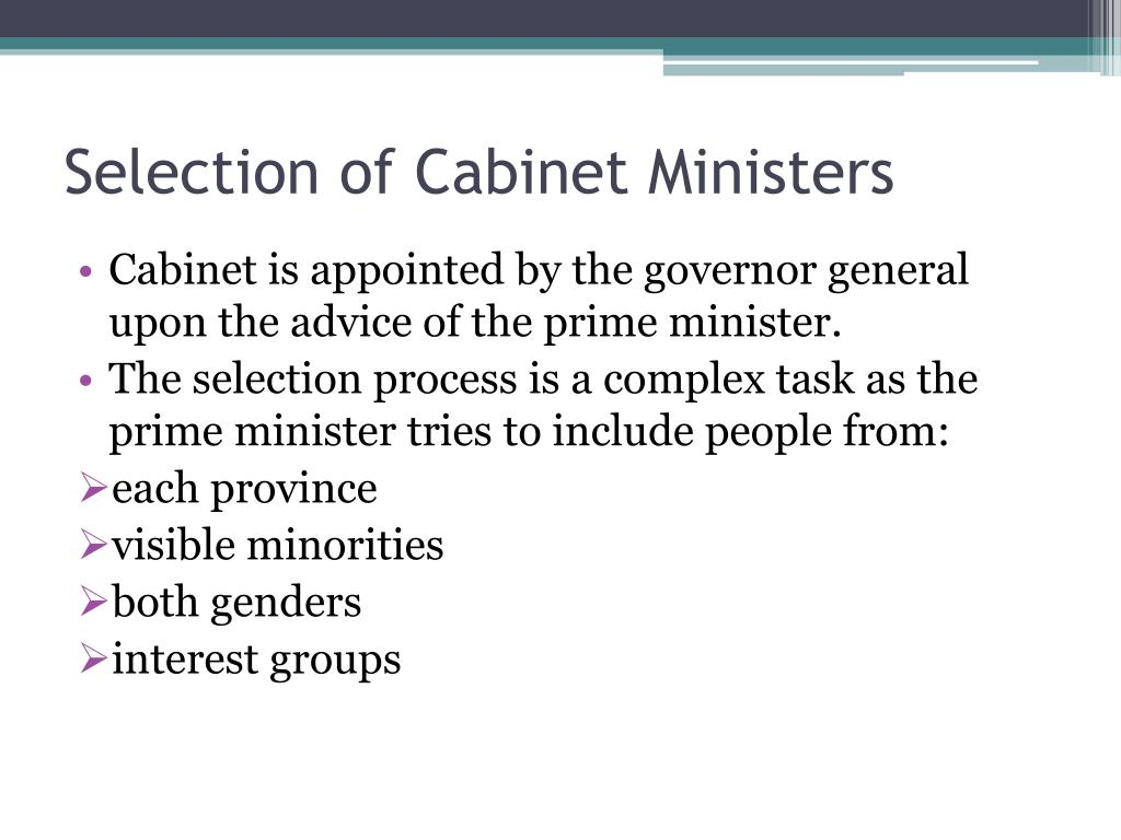 Selection of Cabinet Ministers