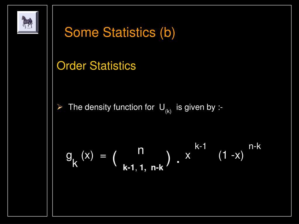 Some Statistics (b)