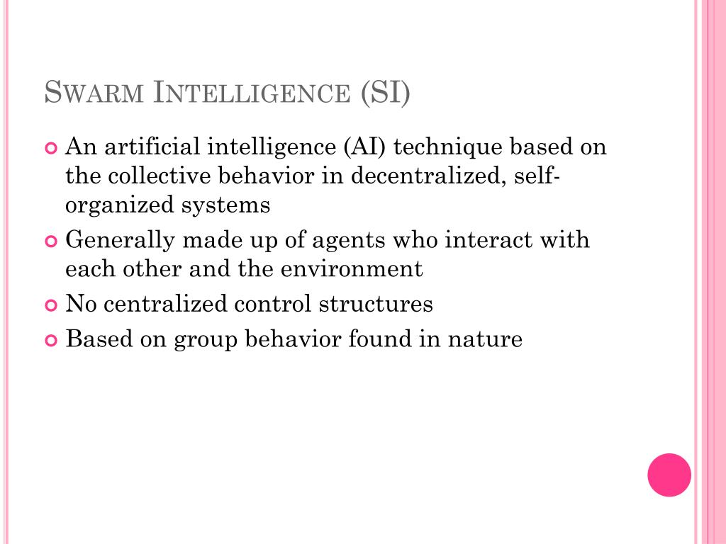 Swarm Intelligence (SI)