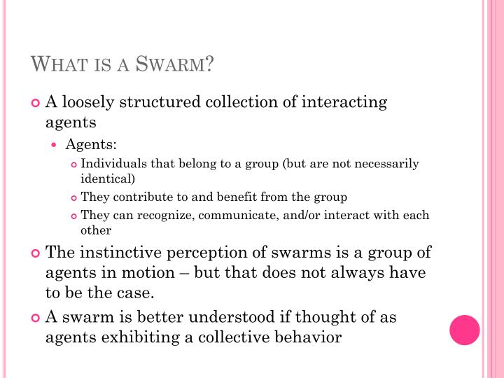 What is a swarm