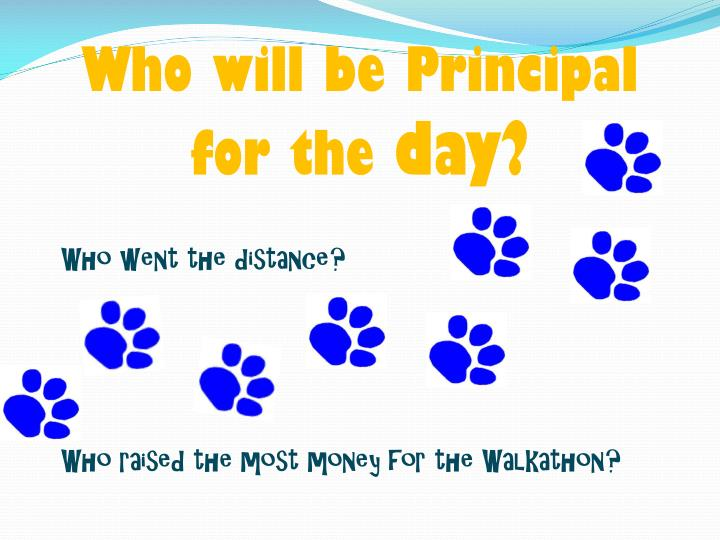 Who will be Principal for the