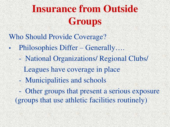 Insurance from Outside Groups