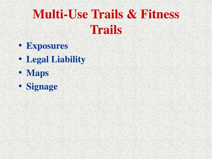 Multi-Use Trails & Fitness Trails