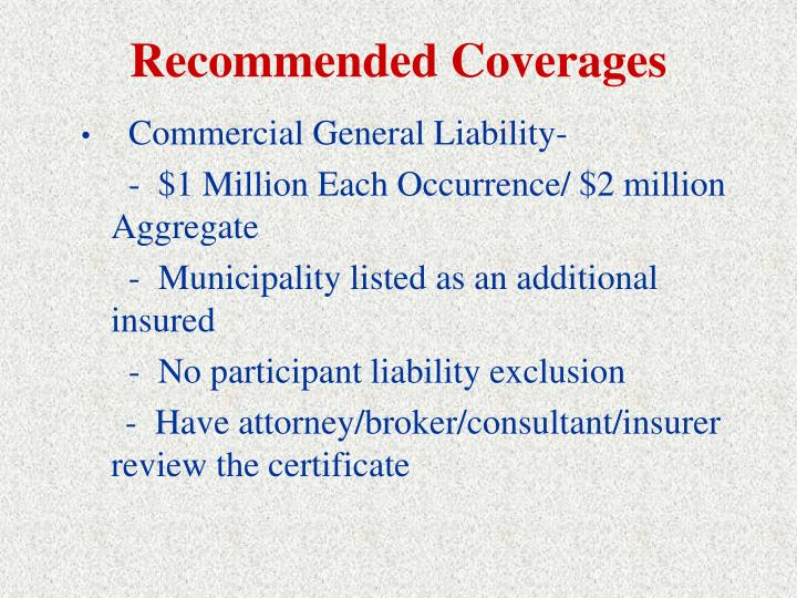 Recommended Coverages