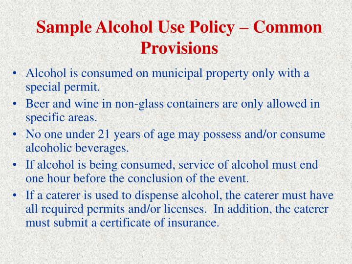 Sample Alcohol Use Policy – Common Provisions