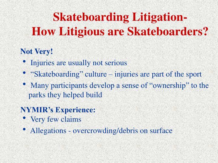 Skateboarding Litigation-