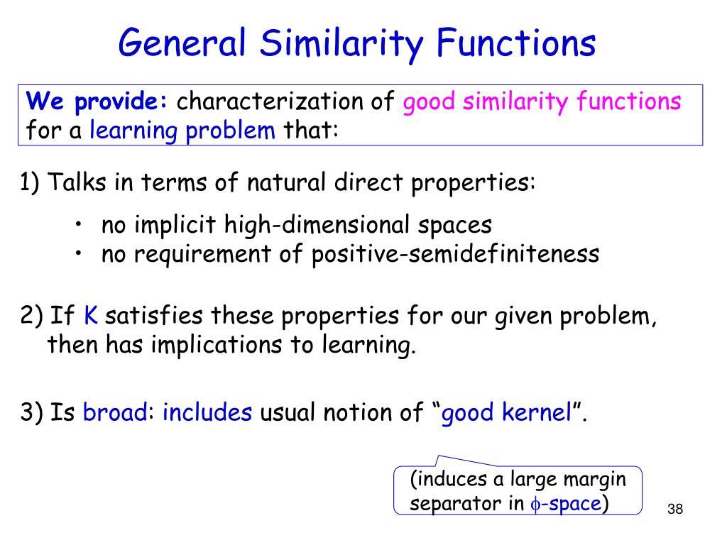 General Similarity Functions