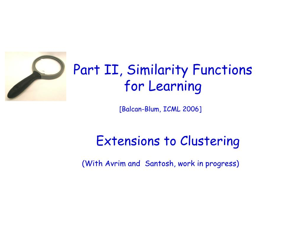 Part II, Similarity Functions
