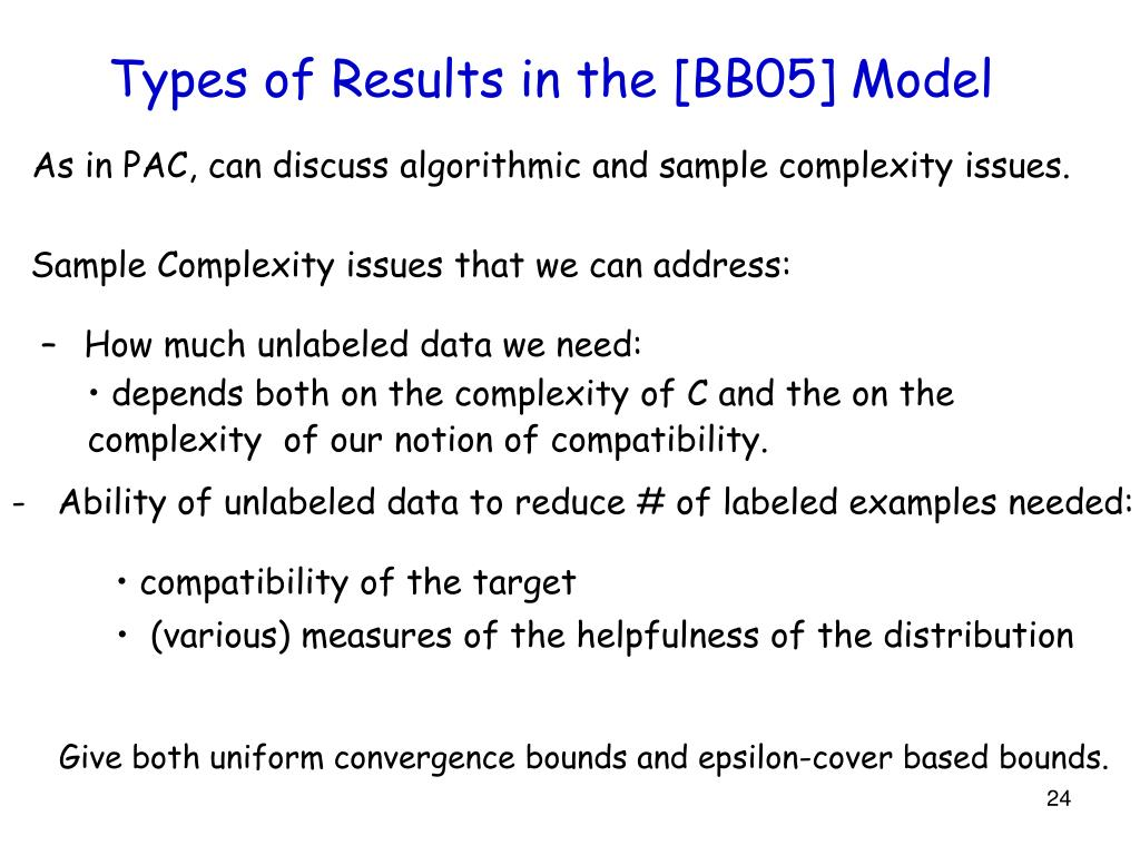 Types of Results in the [BB05] Model
