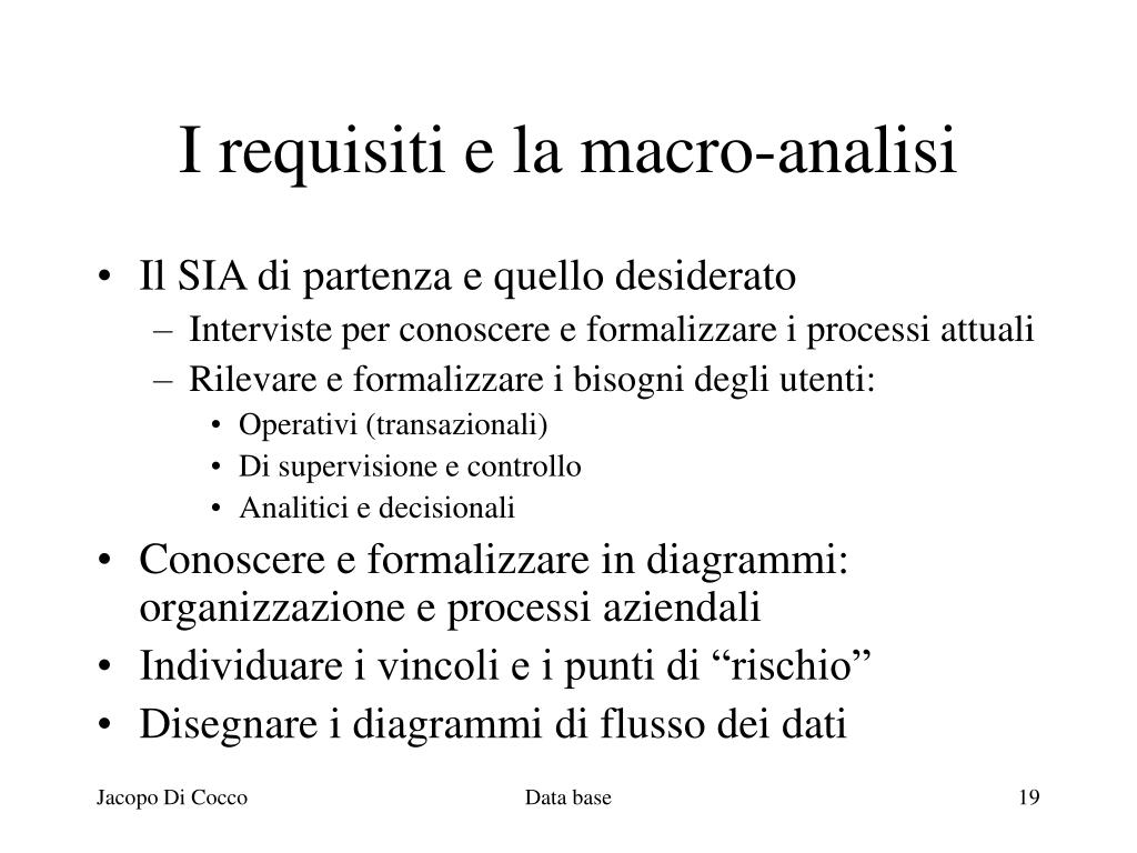 I requisiti e la macro-analisi