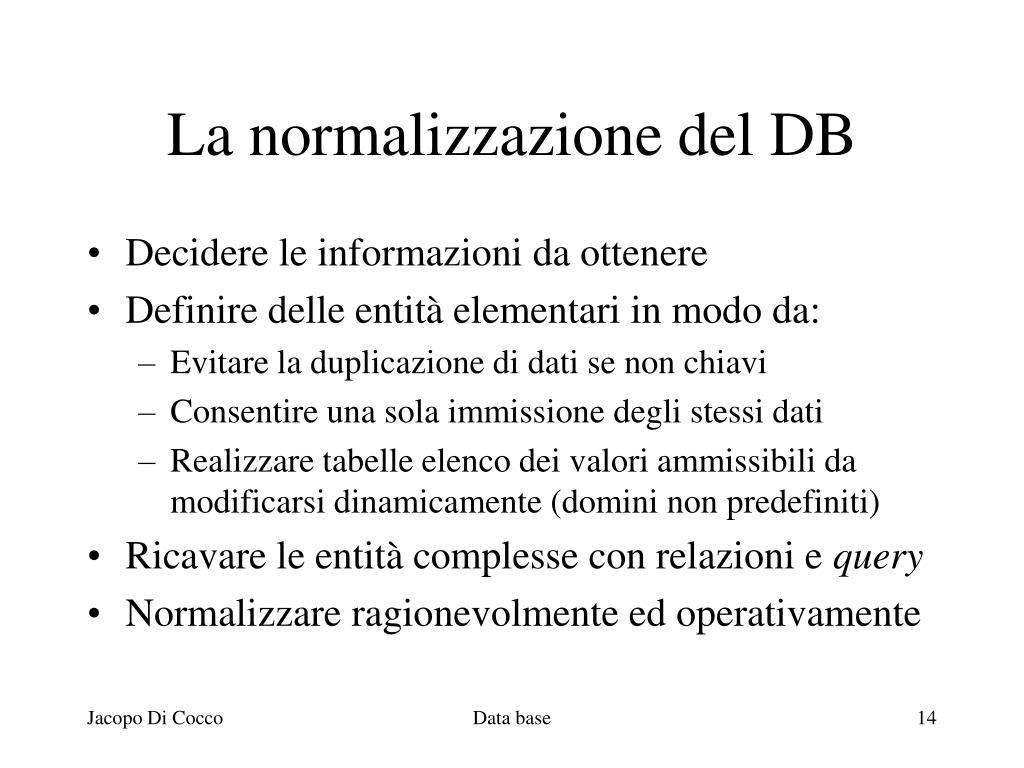 La normalizzazione del DB