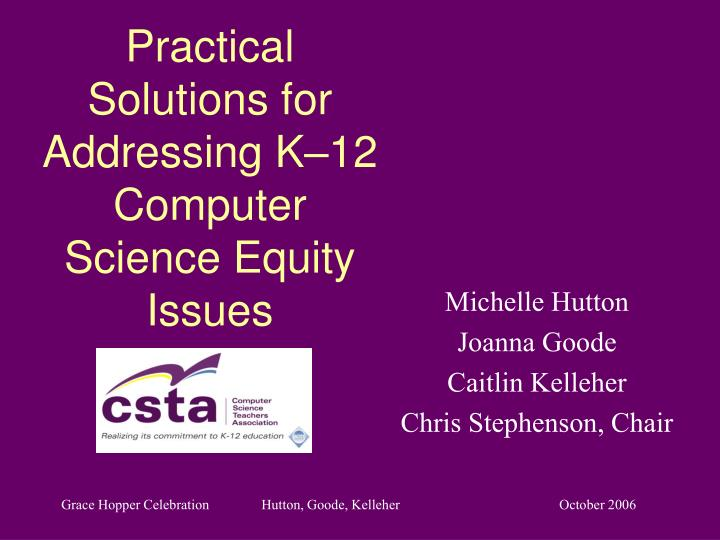 Practical Solutions for Addressing K–12 Computer Science Equity Issues