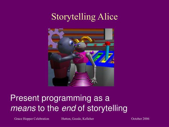 Storytelling Alice