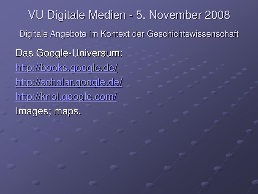 VU Digitale Medien - 5. November 2008