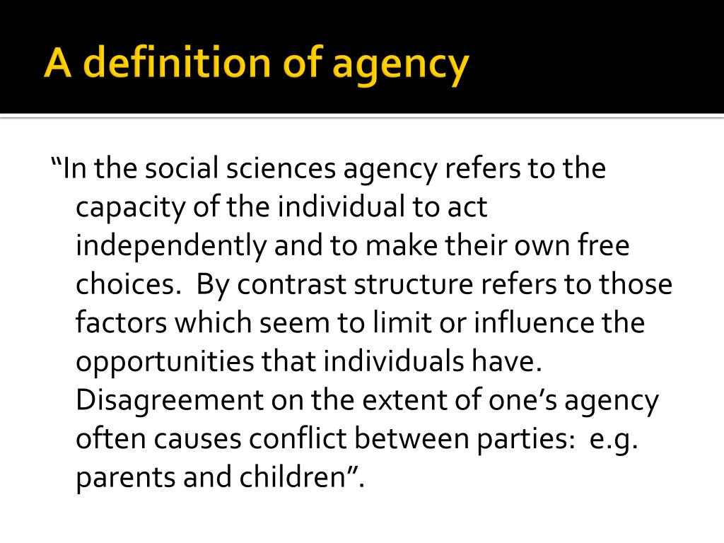A definition of agency