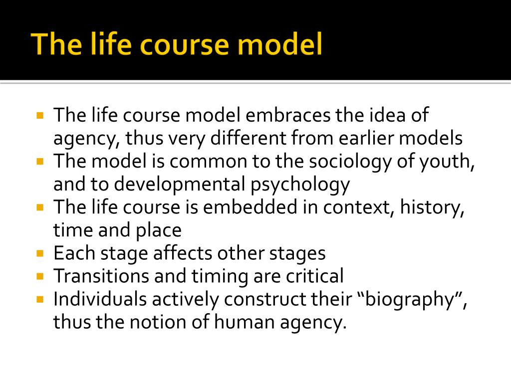 The life course model