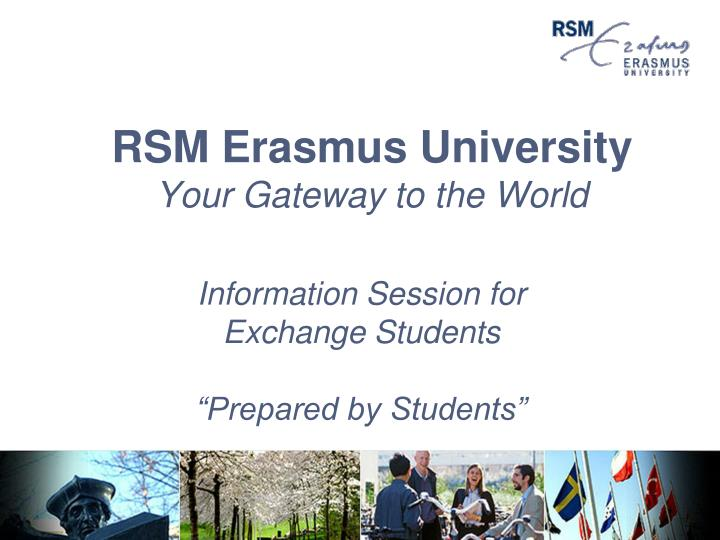 Rsm erasmus university your gateway to the world l.jpg