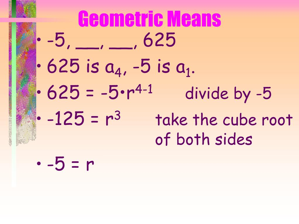 Geometric Means