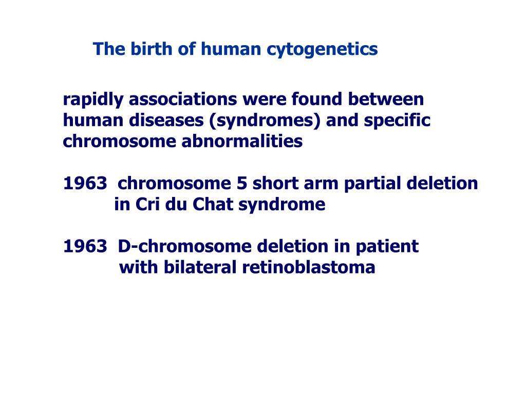 The birth of human cytogenetics