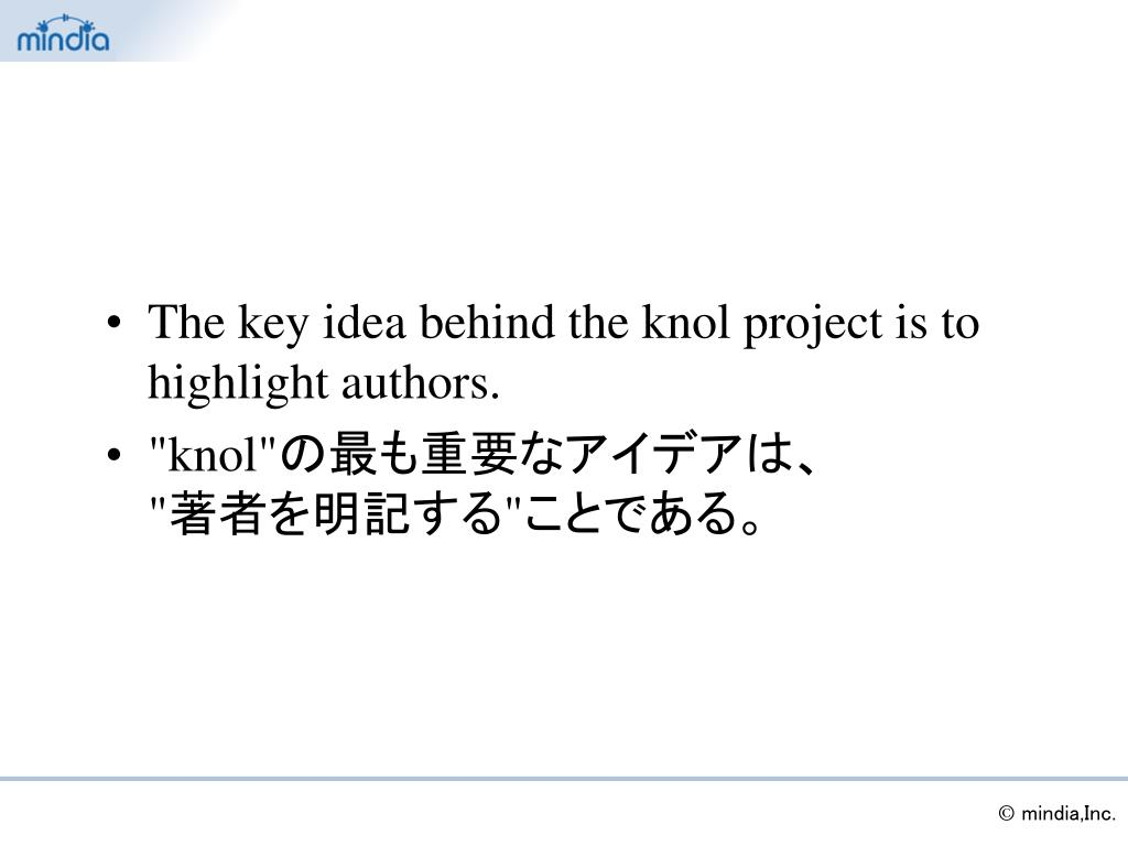 The key idea behind the knol project is to highlight authors.