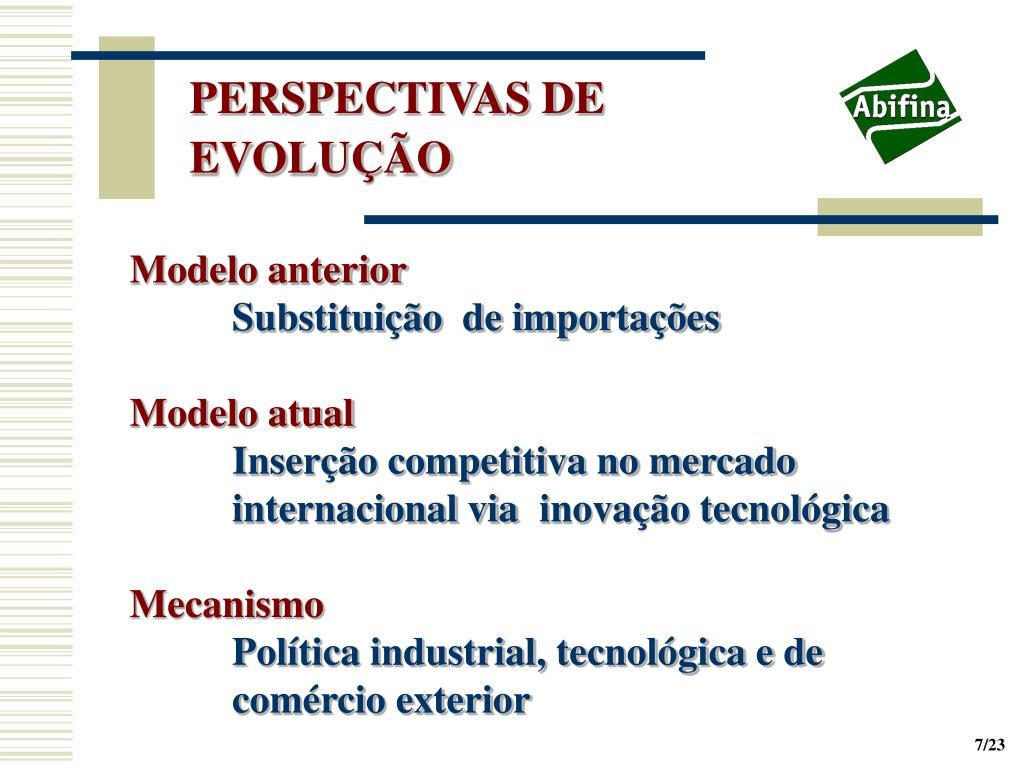PERSPECTIVAS DE EVOLUÇÃO