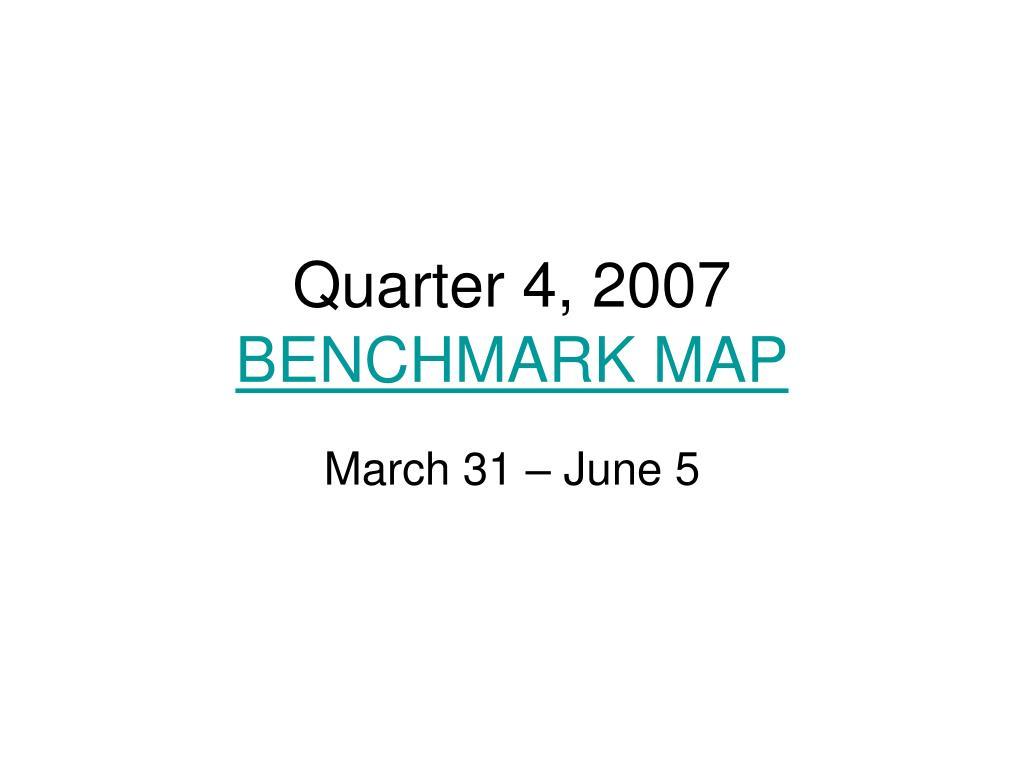 Quarter 4, 2007