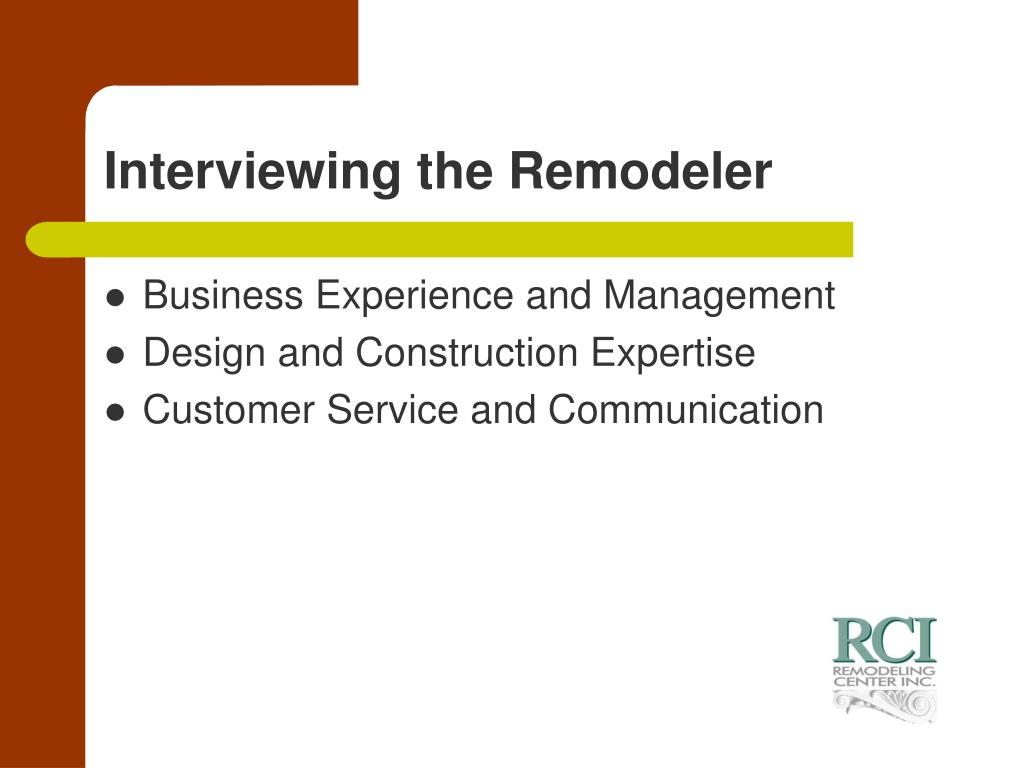 Interviewing the Remodeler