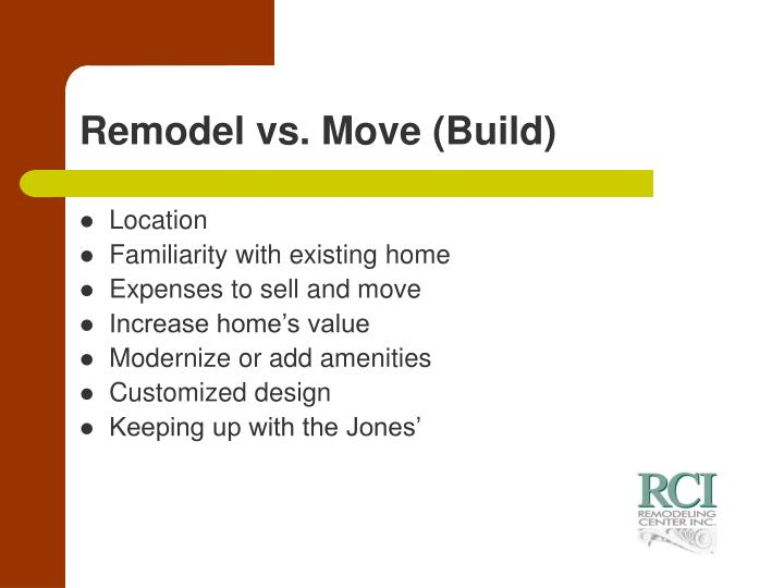 Remodel vs move build