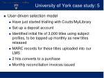 university of york case study 5