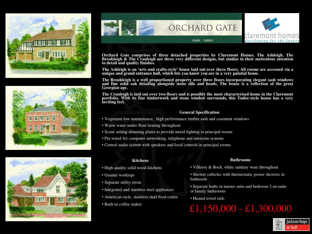 Orchard Gate comprises of three detached properties by Claremont Homes. The Ashleigh, The Brookleigh & The Cranleigh are three very different designs, but similar in their meticulous attention to detail and quality finishes.