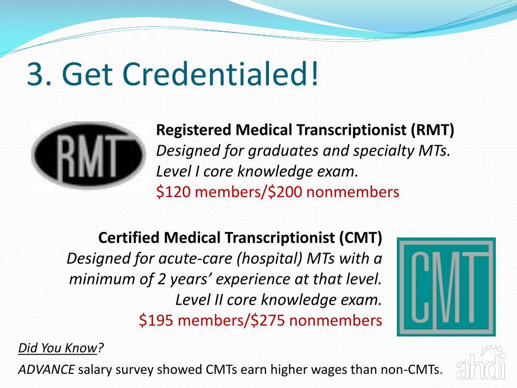 3. Get Credentialed!