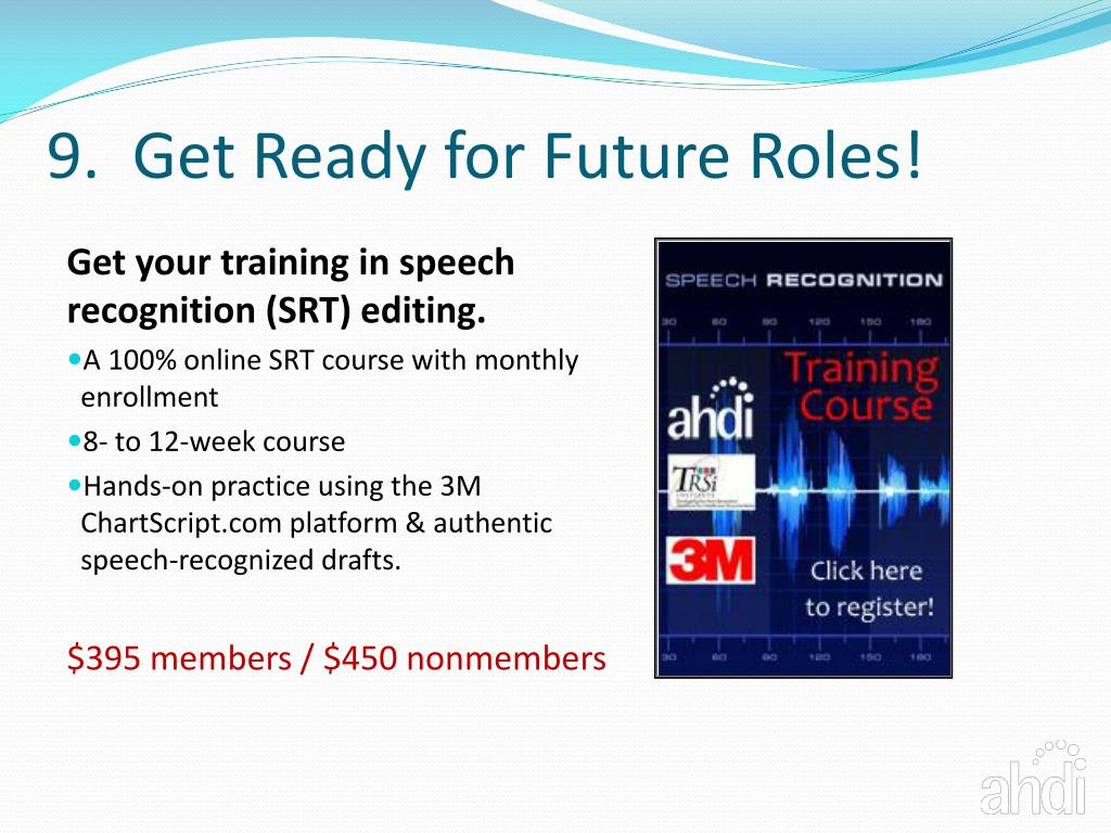 9.  Get Ready for Future Roles!