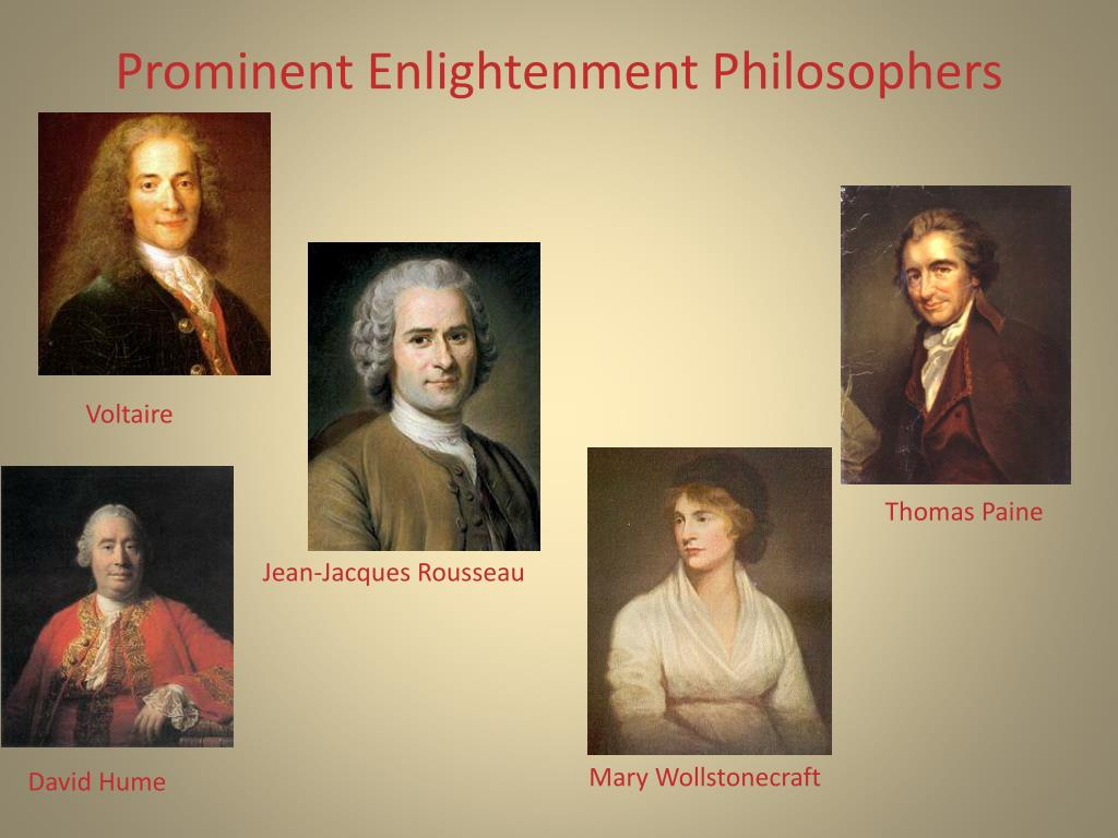 philosophers of the enlightenment The enlightenment of the eighteenth century was an intellectual movement and was seen to have different definitions created by a range of philosophes during and after the enlightenment period these philosophers included immanuel kant, john locke, francis bacon, marquis de condorcet, jean-jacques rousseau and rene descartes.