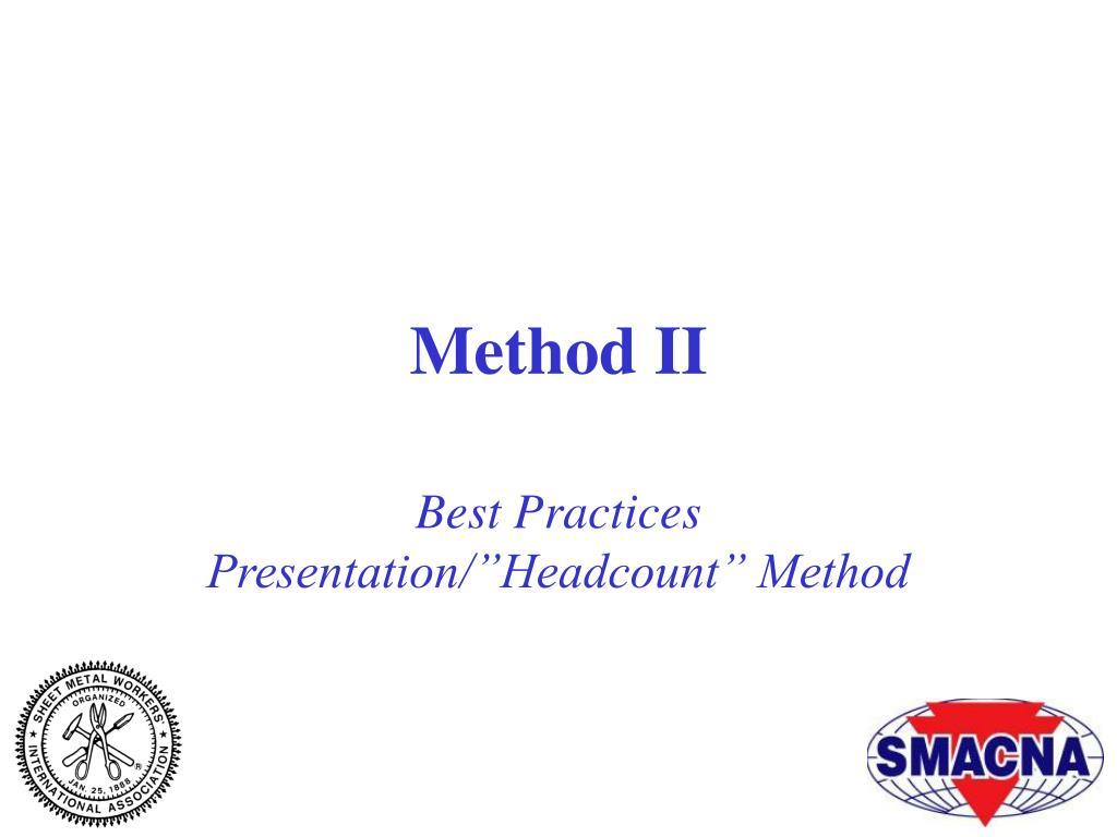 Method II