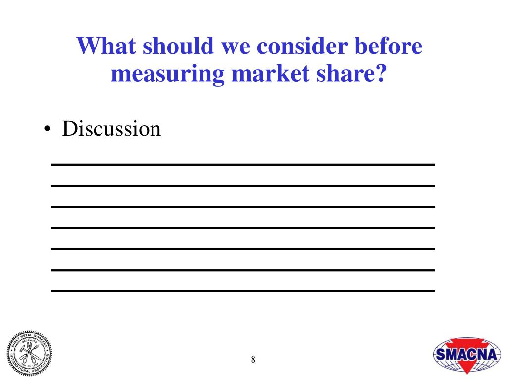 What should we consider before measuring market share?