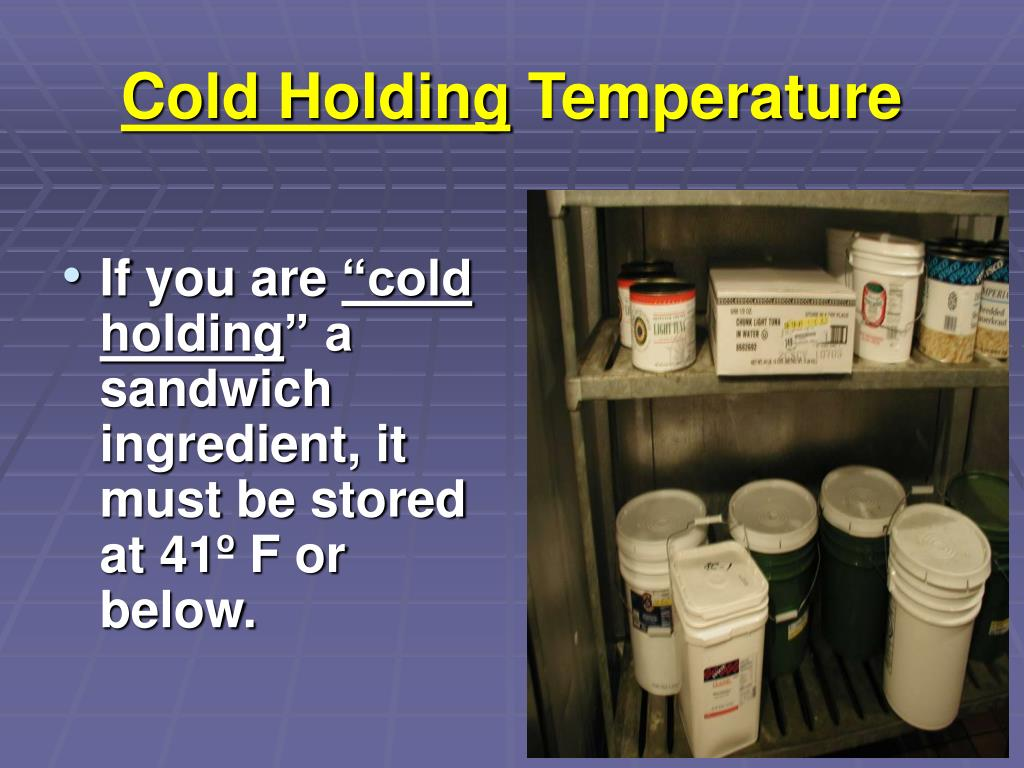 Cold Holding