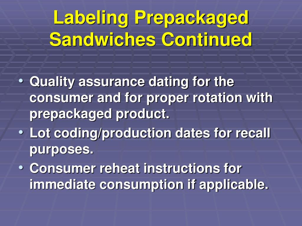 Labeling Prepackaged Sandwiches Continued